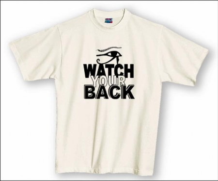 "T-Shirt ""Watch Your Back"""